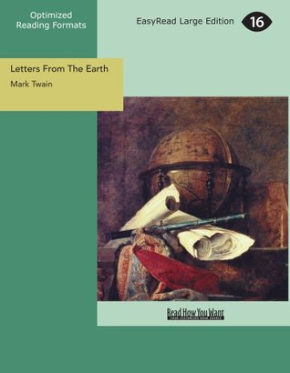 Letters From The Earth (EasyRead Large Edition)