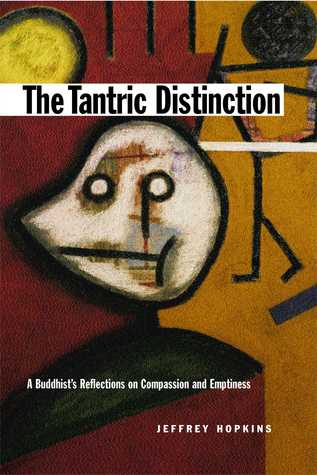 The Tantric Distinction: A Buddhist's Reflections ...