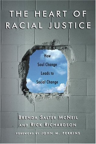 The Heart of Racial Justice: How Soul Change Leads...