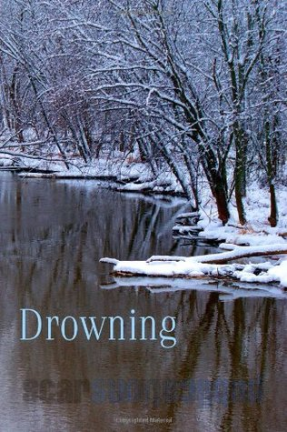 Drowning: Down in the Dirt July-December 2013 coll...