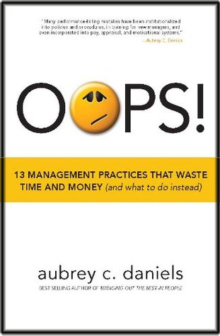 OOPS! 13 Management Practices that Waste Time & Mo...