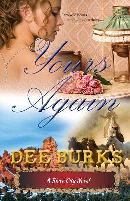Yours Again: A River City Novel