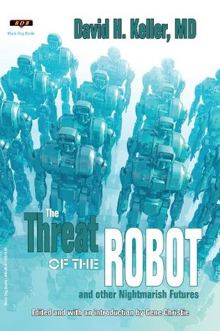 The Threat of the Robot