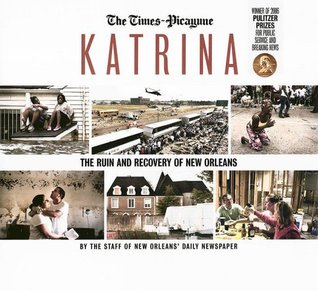 Katrina: The Ruin and Recovery of New Orleans