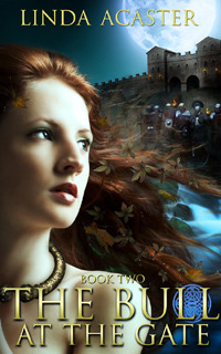 The Bull At The Gate (Torc of Moonlight 2)
