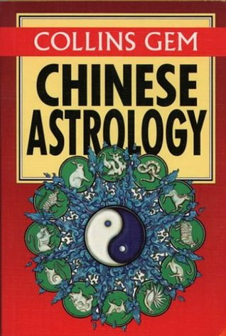 Chinese Astrology (Collins Gems)