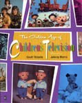 The Golden Age of Children's Television