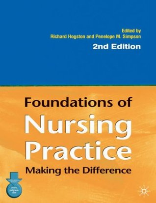 Foundations Of Nursing Practice: Making The Differ...