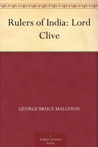Lord Clive (Rulers of India)