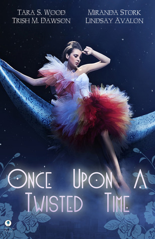 Once Upon a Twisted Time: An Anthology of Adult Fa...