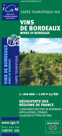 Bordeaux Wine Region (English and French Edition)