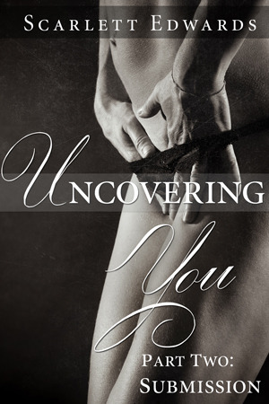 Uncovering You 2: Submission