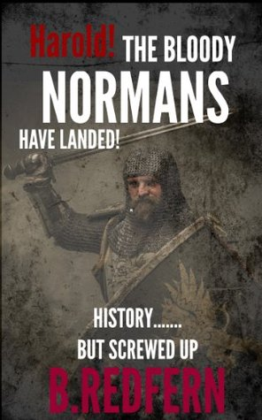 Harold! The Bloody Normans Have Landed!
