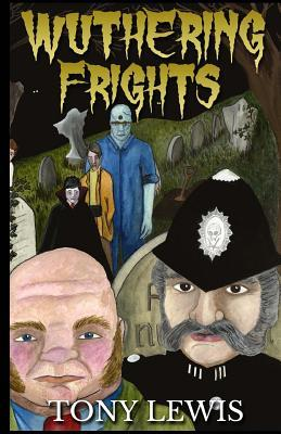 Wuthering Frights