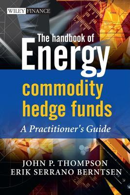 The Handbook of Energy Commodity Hedge Funds