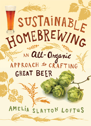 Sustainable Homebrewing: An All-Organic Approach t...