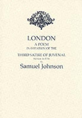 London: A Poem In Imitation Of The Third Satire Of...