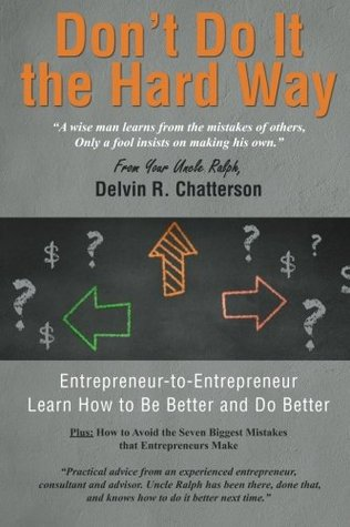 Don't Do It the Hard Way: A Wise Man Learns from t...