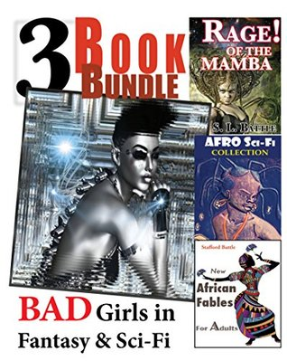 Bad Girls in Science Fiction and Fantasy 3-Book Bu...