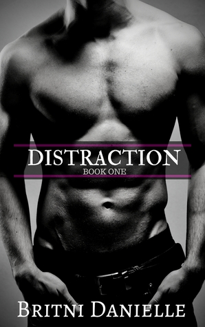 DISTRACTION (The Distraction Series Book 1)