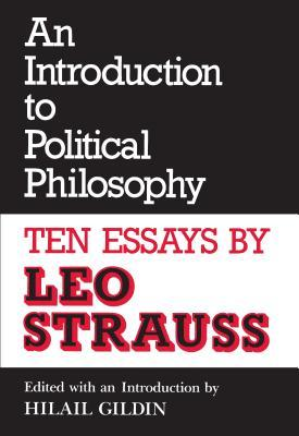 An Introduction to Political Philosophy: Ten Essay...