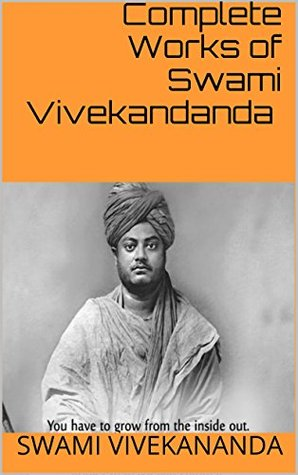 Complete Works of Swami Vivekandanda :contains all...