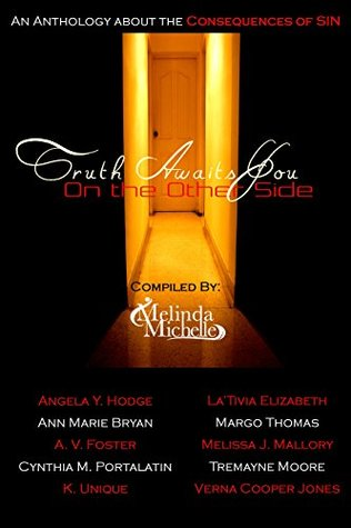 Truth Awaits You on the Other Side: An Anthology a...