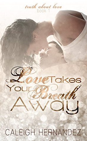 Love Takes Your Breath Away
