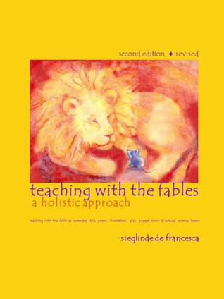 Teaching with the Fables, a Holistic Approach