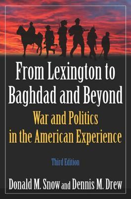 From Lexington to Baghdad and Beyond: War and Poli...