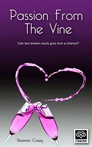 Passion from the Vine (Cariad Novels Book 1)