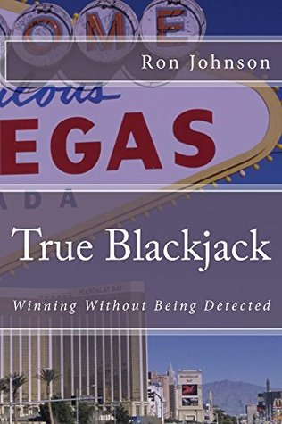 True Blackjack: Winning Without Being Detected