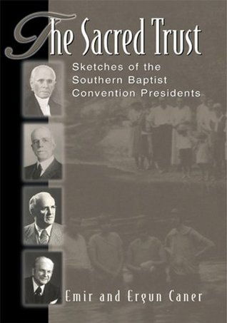 The Sacred Trust: Sketches of the Southern Baptist...