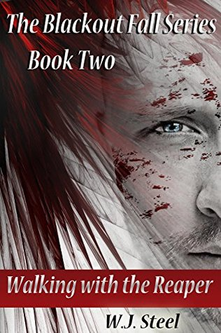 Walking with the Reaper Book Two (The Blackout Fal...