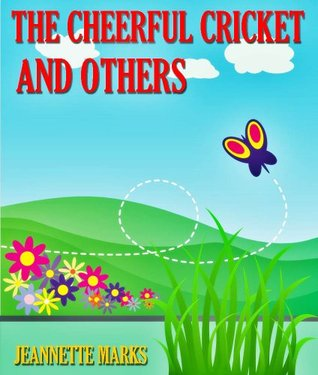 The Cheerful Cricket and Others (Children Picture ...