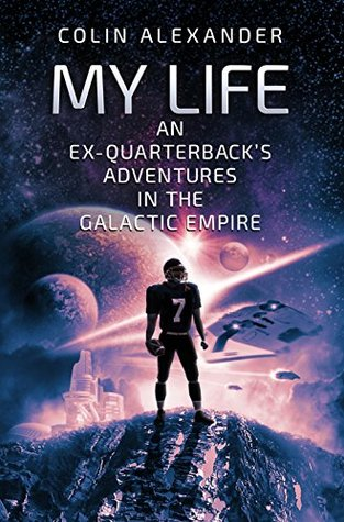 My Life: An Ex-Quarterback's Adventures In The Gal...