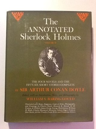 The Annotated Sherlock Holmes: The Four Novels and...