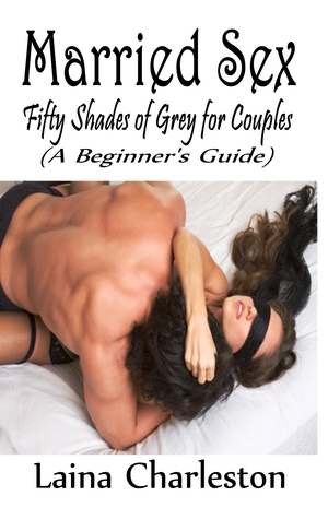 Married Sex: Fifty Shades of Grey