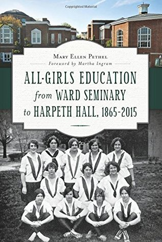 All-Girls Education from Ward Seminary to Harpeth ...