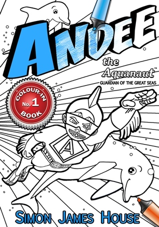Andee the Aquanaut Coloring Book: Andee the Aquana...