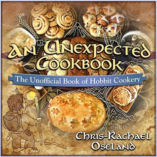 An Unexpected Cookbook: The Unofficial Book of Hob...
