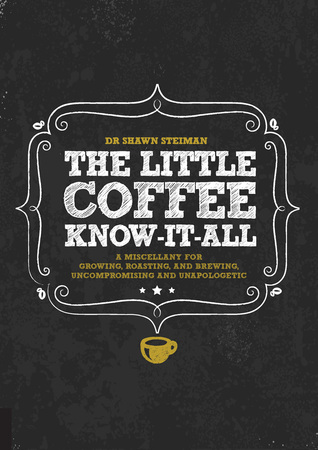 The Little Coffee Know-It-All: A Miscellany for gr...