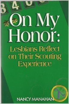 On My Honor: Lesbians Reflect on Their Scouting Ex...