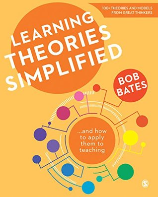 Learning Theories Simplified: ...and how to apply ...