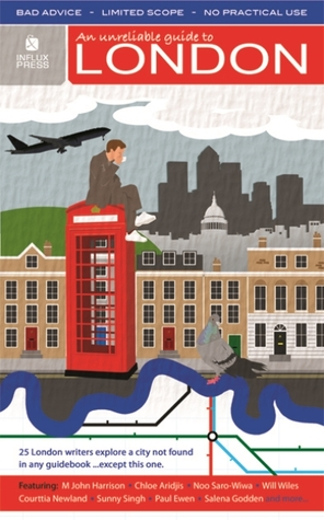 An Unreliable Guide to London