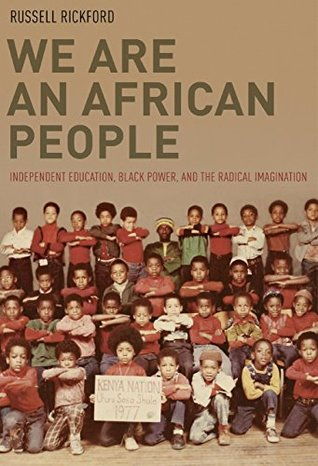 We Are an African People: Independent Education, B...