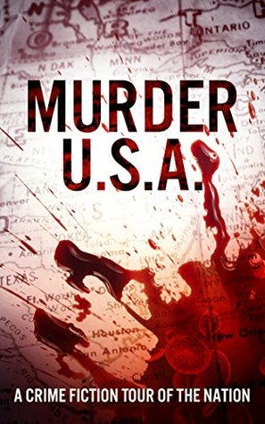 Murder USA: A Crime Fiction Tour of the Nation