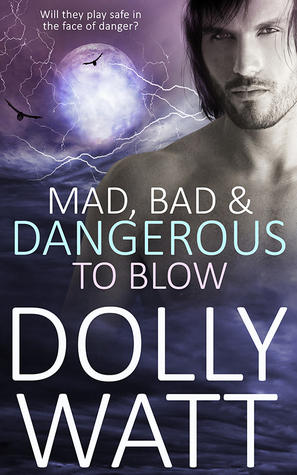 Mad, Bad & Dangerous to Blow