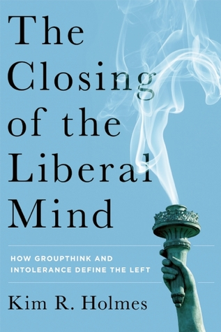 The Closing of the Liberal Mind: The New Illiberal...
