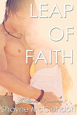Leap of Faith (Love of the Game Book 3)
